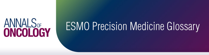 Annals of Oncology ESMO Precision Medicine Glossary Banner