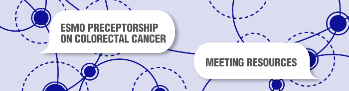 ESMO Preceptorship on Colorectal Cancer Meeting Resources Banner